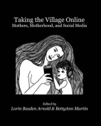 Taking the Village Online