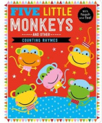 Five Little Monkeys and Other Counting Rhymes [Board book]