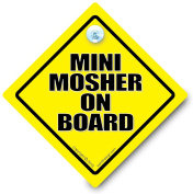 Mini Mosher On Board Car Sign, Mini Mosher Sign, Mosher Sign, Car Sign, Bumper Sticker, Baby on Board, Driving Sign, Automobile Sign, Vehicle Sign, Joke Car Sign, Funny Car Sign, I Want That Sign