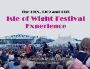 The 1968, 1969 & 1970 Isle of Wight Festival Experience