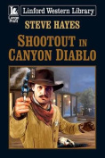 Shootout in Canyon Diablo [Large Print]