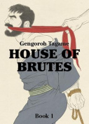 House of Brutes: Volume 1