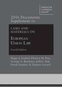 2016 Documents Supplement to Cases and Materials on European Union Law