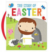 The Story of Easter [Board book]