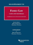 2016 Supplement to Family Law, Cases and Materials, Unabridged and Concise