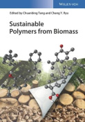 Sustainable Polymers from Molecular Biomass
