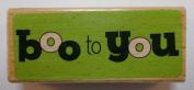 Studio G Boo to You Halloween Themed Wooden Rubber Stamp
