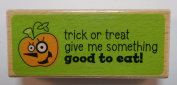 Studio G Trick or Treat Halloween Themed Wooden Rubber Stamp