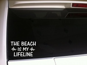 The Beach Is My Lifeline 18cm Vinyl Sticker DecalN85 Ocean Sand Surfing Waves Summer Car Wall Tan Swim Suit Tropical Shoes Florida California Palm Trees Coconut Pool
