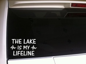 The Lake Is My Lifeline 18cm Vinyl Sticker DecalN84 Boating Swimming Summer Beach Jet Ski Skiing Water Sports Sun Fun Boat