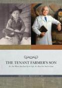 A Tenant Farmer's Son