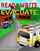 Read. Write. Evacuate.