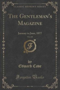 The Gentleman's Magazine, Vol. 240