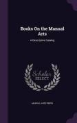 Books on the Manual Arts