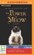 The Dalai Lama's Cat and the Power of Meow [Audio]