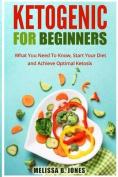 Ketogenic for Beginners