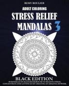 Adult Coloring Stress Relief Mandalas Black Edition 3