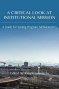 A Critical Look at Institutional Mission