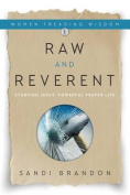 Raw and Reverent