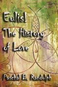 Eulis!: The History of Love