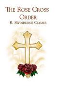 The Rose Cross Order