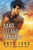 Mad Lizard Mambo (Kai Gracen)