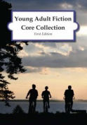 Young Adult Fiction Core Collection