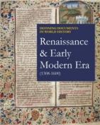 Renaissance & Early Modern Era (1308-1600)