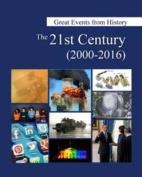 The 21st Century, 2000-2016