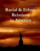 Racial & Ethnic Relations in America