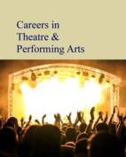 Careers in Theatre & Performing Arts