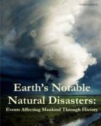 Earth's Notable Natural Disasters