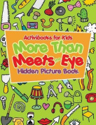 More Than Meets the Eye Hidden Picture Book