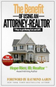 The Benefit of Using an Attorney-Realtor
