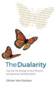 The Dualarity