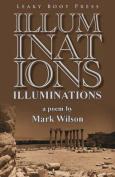 Illuminations: A Poem