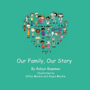 Our Family, Our Story