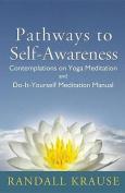 Pathways to Self-Awareness