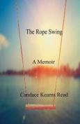 The Rope Swing: A Memoir