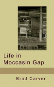 Life in Moccasin Gap