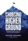 Choosing Higher Ground