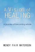A Vision of Healing