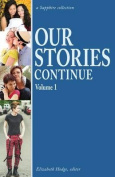 Our Stories Continue: Volume 1