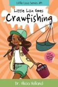 Little Lisa Goes Crawfishing