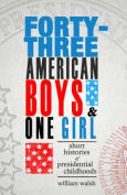 Forty-Three American Boys and One Girl