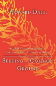 Seeding Our Common Ground
