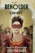 Concealed (Beholder)
