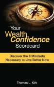 Your Wealthconfidence Scorecard