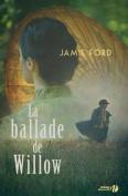 La Ballade de Willow [FRE]
