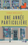 Une Annee Particuliere [FRE]